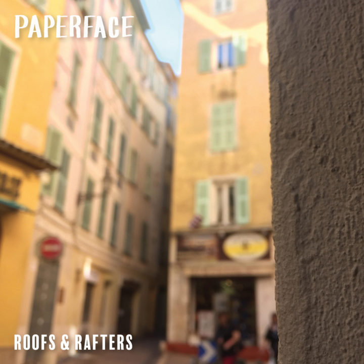 Paperface - Roofs and Rafters cover art
